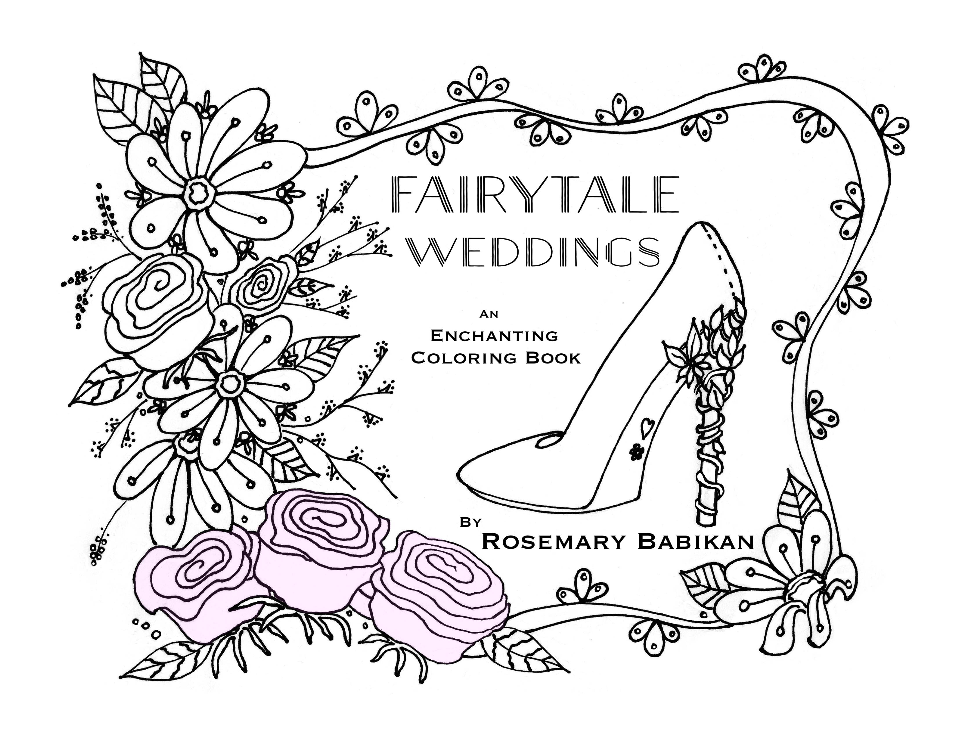 Book Cover  of Fairytale Weddings, An Enchanting Coloring Book . 30 Adult Coloring Pages, beautifully hand-drawn. #adultcoloringpages #adultcoloringbooks #coloringforadults  #weddingcoloringbooks